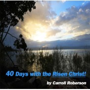 40 Days With the Risen Christ