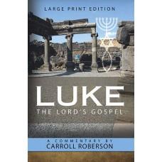 Luke - The Lord's Gospel - Hard Cover