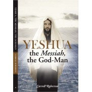 Yeshua -- the Messiah, the God-Man