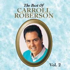 Best Of Carroll Roberson Vol. 2