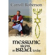 Messianic Signs In Israel Today