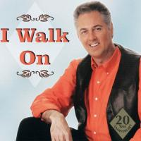 I Walk On